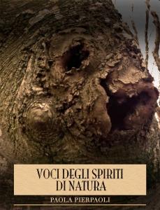 Paola Pierpaoli - Voci degli spiriti di natura