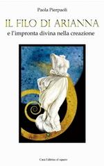 libri di Paola Pierpaoli - Il Filo di Arianna e l'impronta divina della creazione